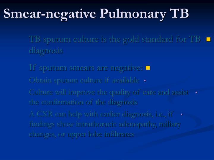 Smear-negative Pulmonary TB