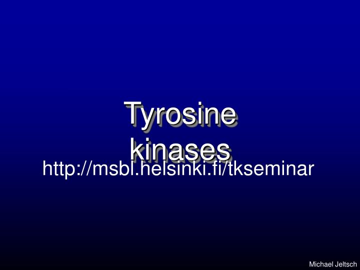 tyrosine kinases