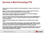services in multi technology ptn