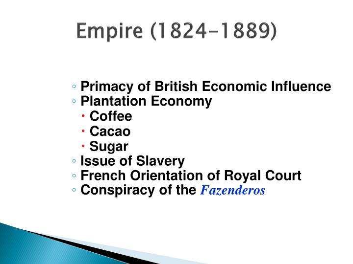 Empire (1824-1889)