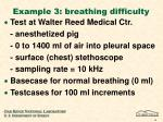 example 3 breathing difficulty