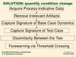 solution quantify condition change