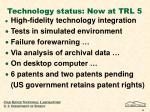 technology status now at trl 5
