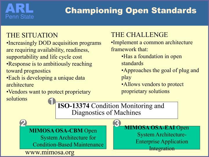 Championing Open Standards