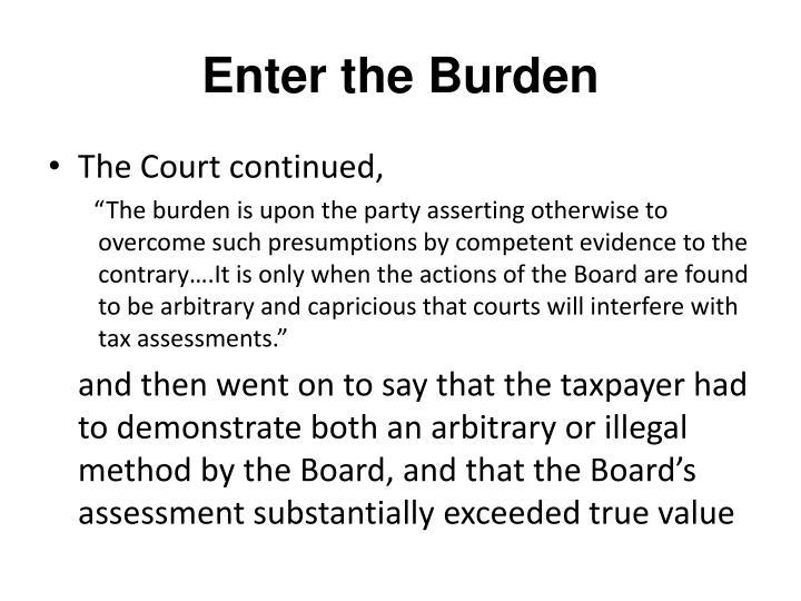 Enter the Burden