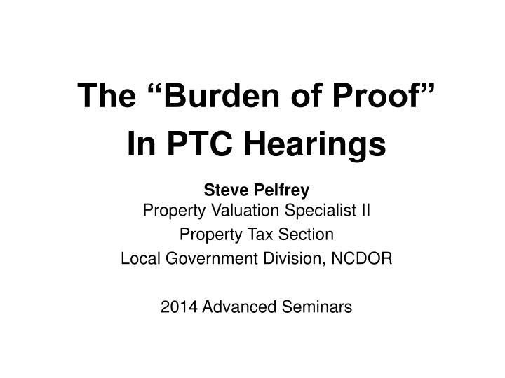 """The """"Burden of Proof"""""""