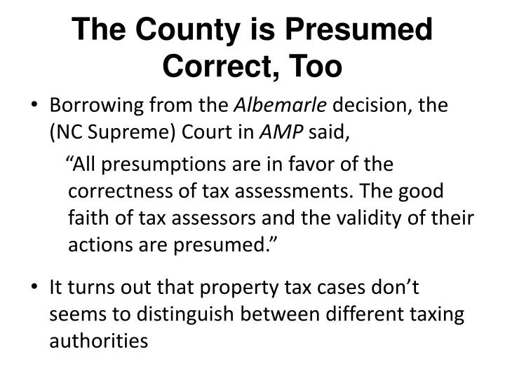 The County is Presumed Correct, Too