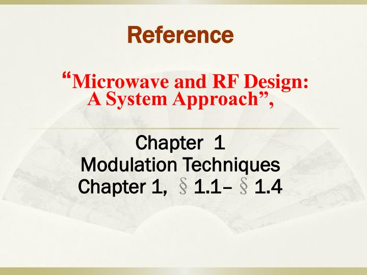 Microwave and rf design a system approach chapter 1 modulation techniques chapter 1 1 1 1 4