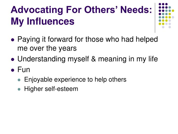 Advocating For Others' Needs: