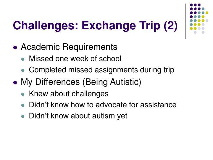 Challenges: Exchange Trip (2)