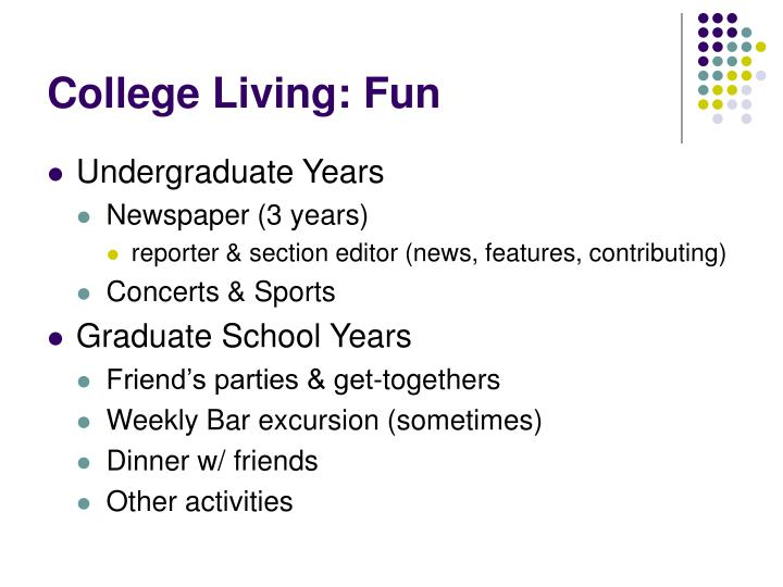 College Living: Fun