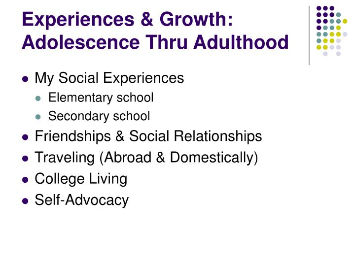 Experiences & Growth: