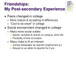 friendships my post secondary experience