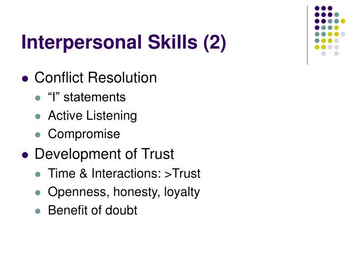 Interpersonal Skills (2)