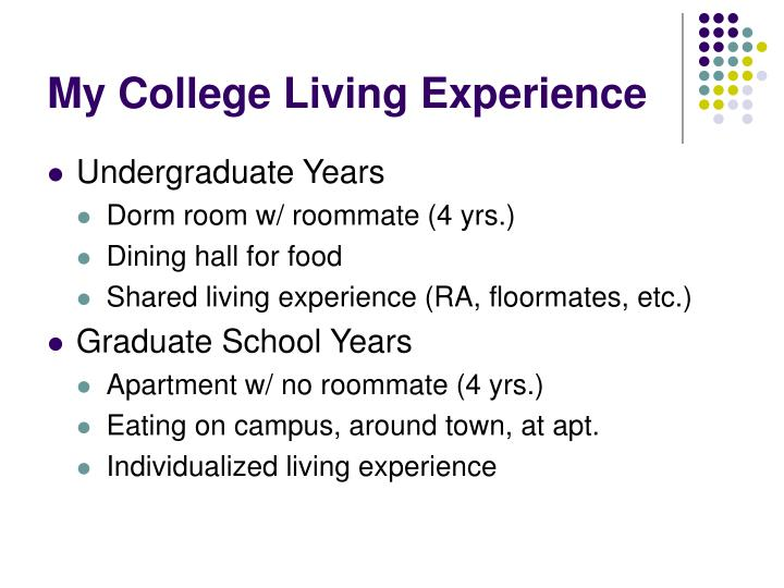 My College Living Experience