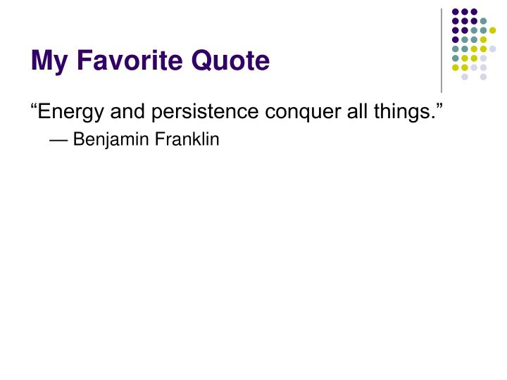 My Favorite Quote