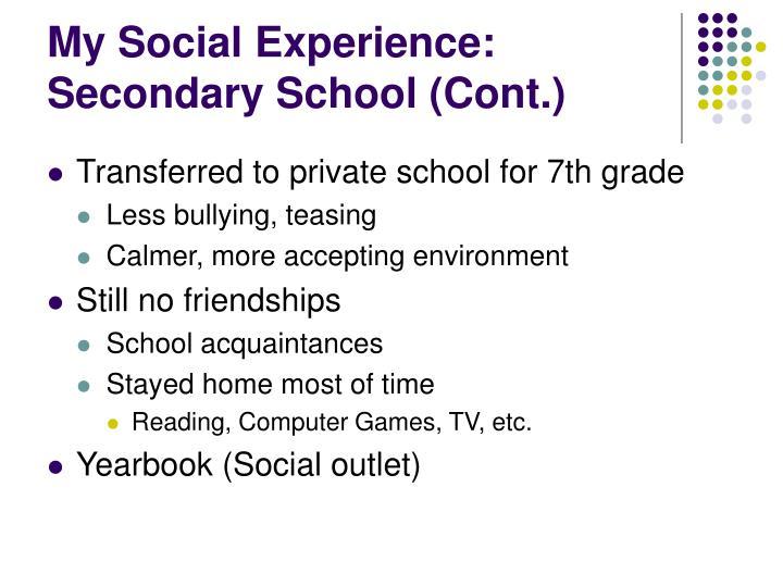 My Social Experience: