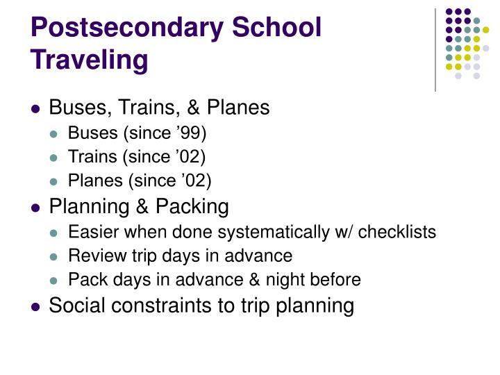 Postsecondary School Traveling