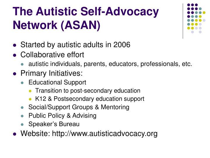 The Autistic Self-Advocacy Network (ASAN)