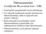 t histusnimekiri certificate revocation list crl
