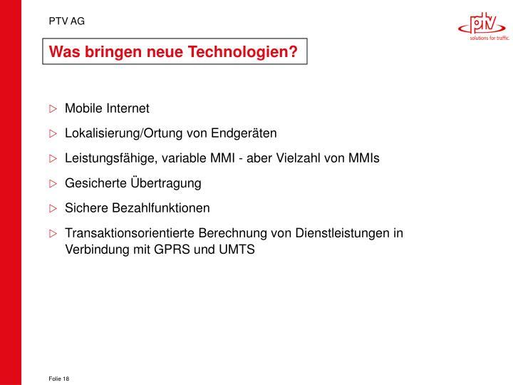 Was bringen neue Technologien?