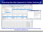 exporting raw data captured for further analysis 2