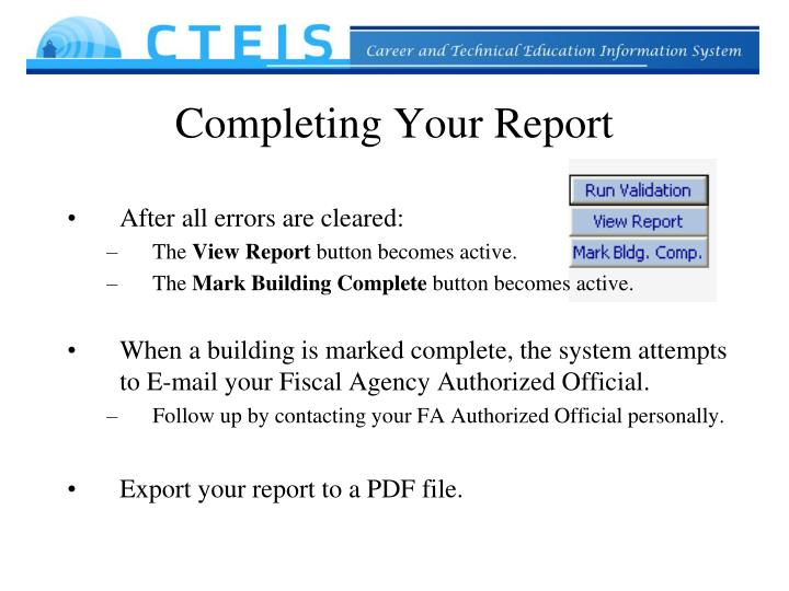 Completing Your Report