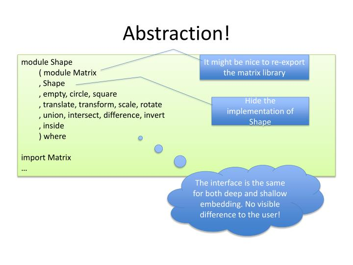 Abstraction!