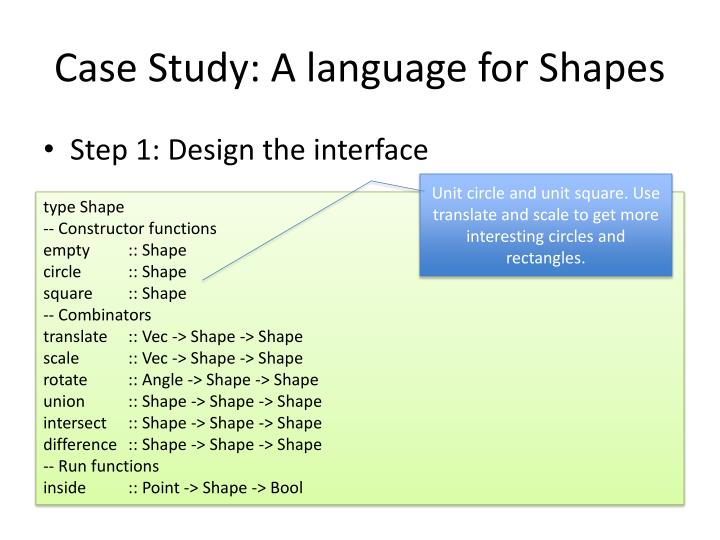 Case Study: A language for Shapes