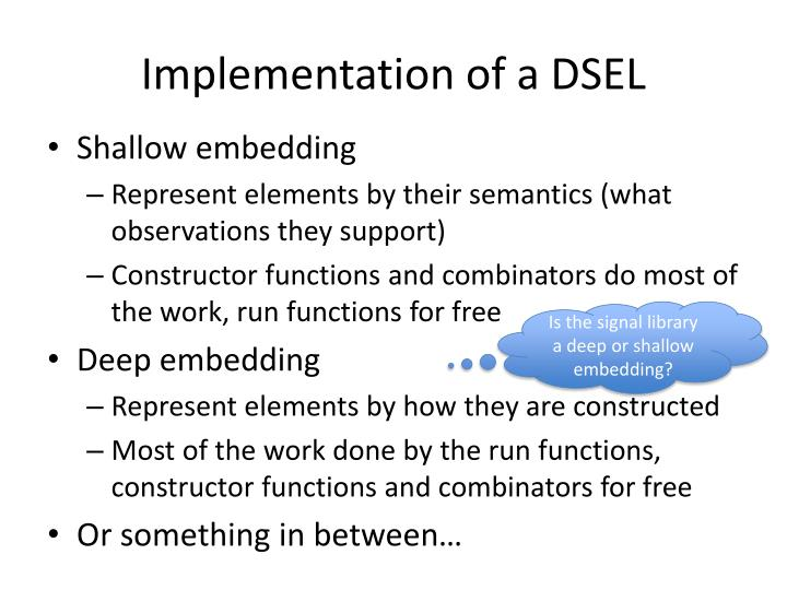 Implementation of a DSEL
