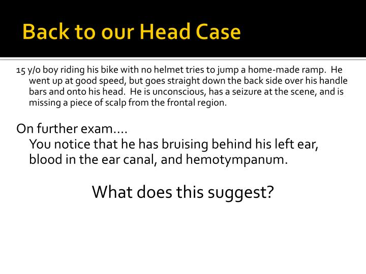 Back to our Head Case