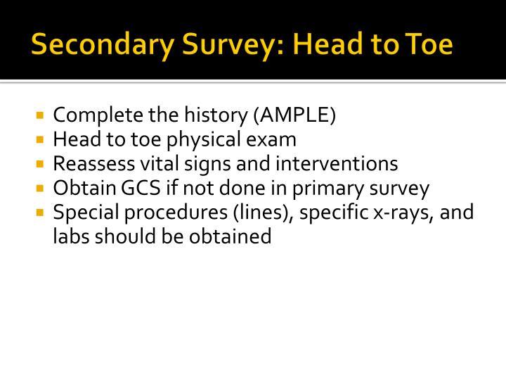 Secondary Survey: Head to Toe