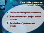 how can uk government make progress