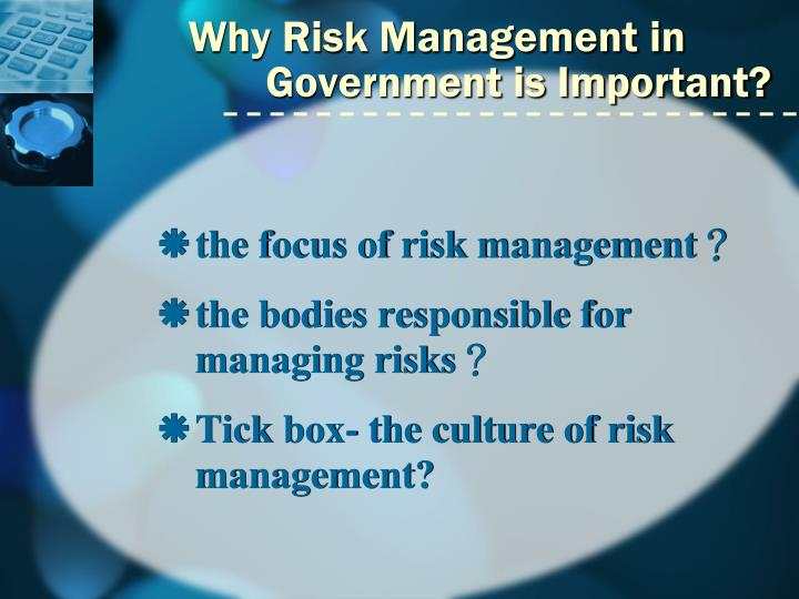 Why Risk Management in