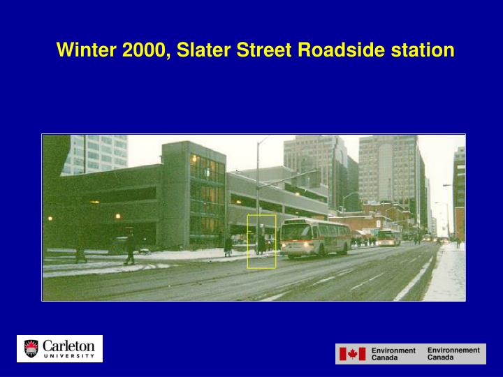 Winter 2000, Slater Street Roadside station