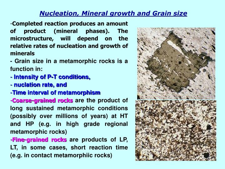Nucleation, Mineral growth and Grain size