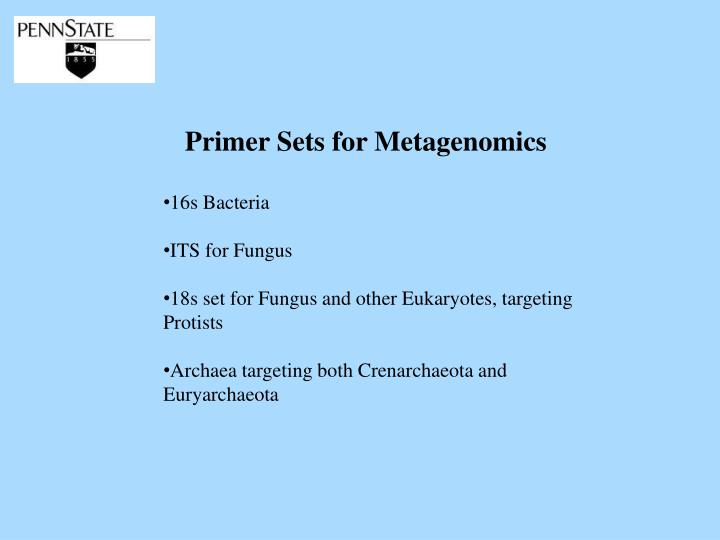 Primer Sets for Metagenomics