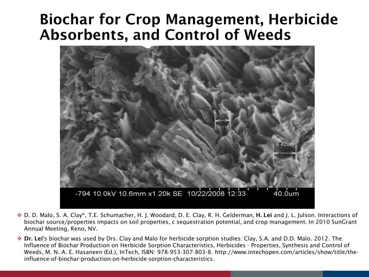 Biochar for Crop Management, Herbicide Absorbents, and Control of Weeds