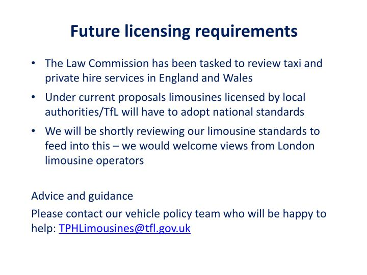 Future licensing requirements