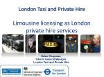 london taxi and private hire limousine licensing as london private hire services