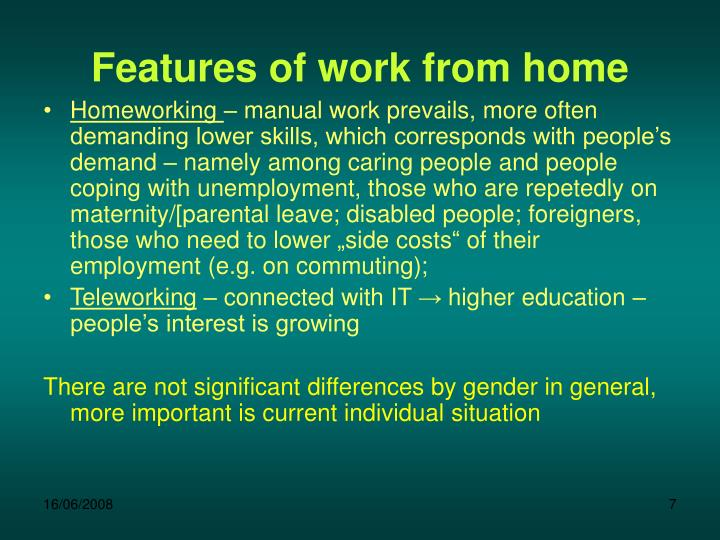 Features of work from home