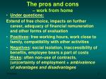 the pros and cons work from home