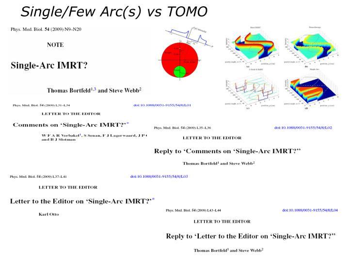 Single/Few Arc(s) vs TOMO