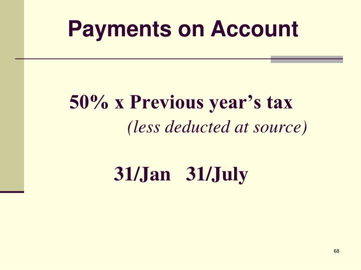 50% x Previous year's tax