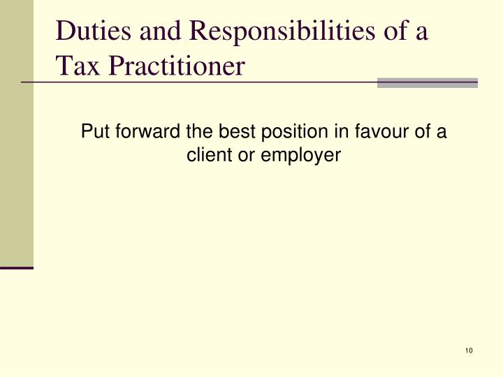 Duties and Responsibilities of a Tax Practitioner