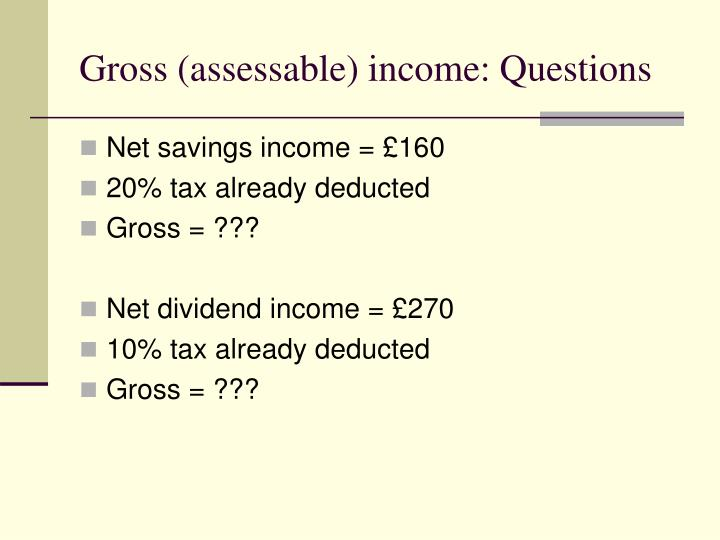 Gross (assessable) income: Questions