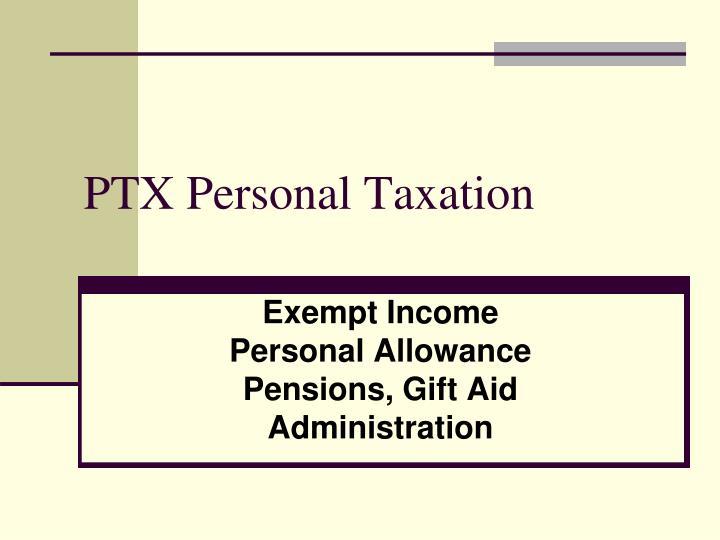 PTX Personal Taxation