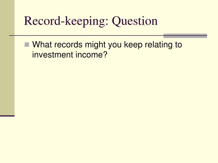 Record-keeping: Question
