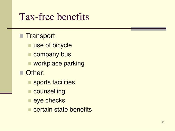 Tax-free benefits