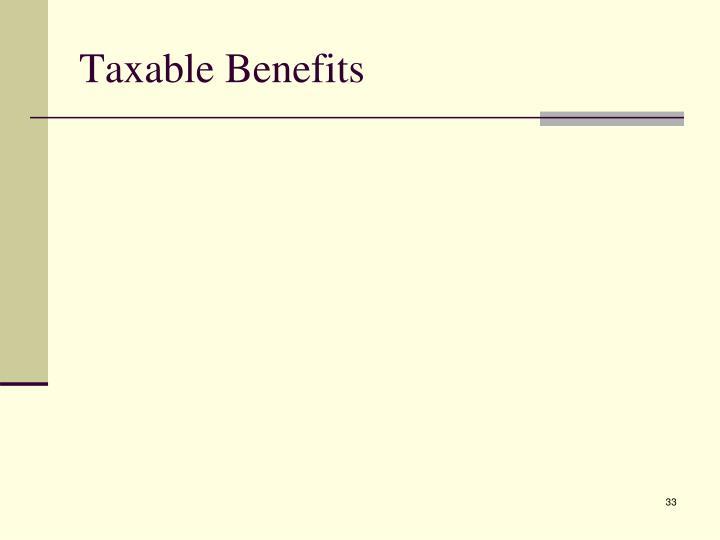 Taxable Benefits